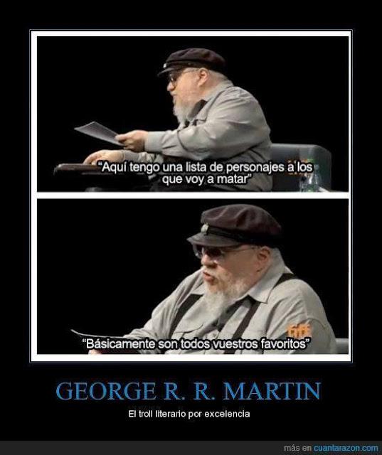 George RR Martin troll - Juego de Tronos en los siete reinos
