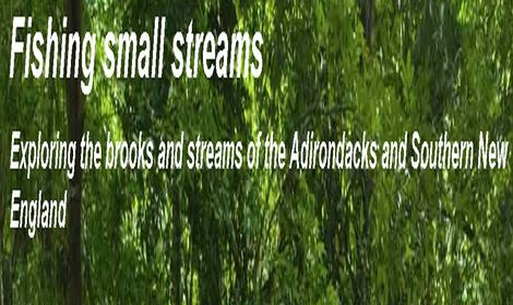 FISHING SMALL STREAMS
