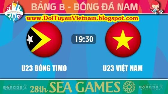 U23 Đông Timor vs U23 Việt Nam Live VTV6 19:30 07/06/2015 SEA Games 28