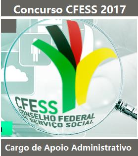 Apostila Concurso CFESS 2017 - Apoio Administrativo - Conselho Federal de Serviço Social - DF