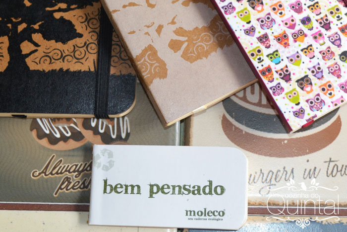 Cadernos Moleco na Cozinha do Quintal: Bem Pensado!!!
