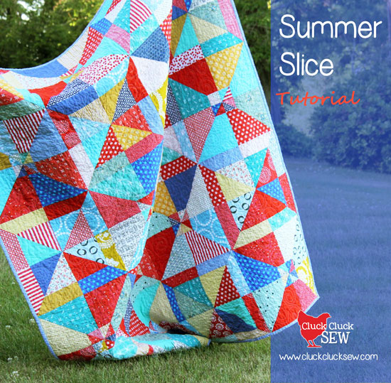 Summer Slice Tutorial | Cluck Cluck Sew : why does dee want the quilts - Adamdwight.com