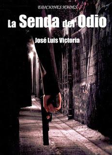 La senda del odio José Luis Victoria