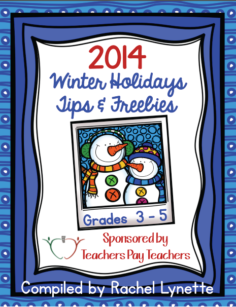 http://www.teacherspayteachers.com/Product/2014-Winter-Holidays-Tips-and-Freebies-Grades-3-5-Edition-1592795?utm_campaign=V223_10FreeNL_Weekly_07_12_2014&utm_source=sendgrid&utm_medium=marketing-email
