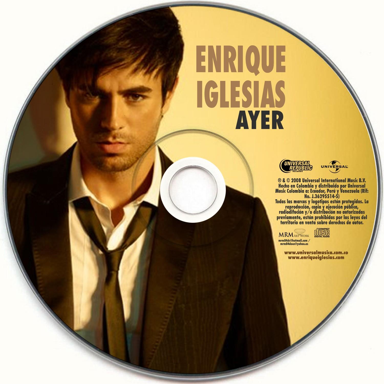 http://1.bp.blogspot.com/-xUFpvR_N12M/TjsBcJgPgZI/AAAAAAAAC6M/m6lPaf4E2JQ/s1600/%255BAllCDCovers%255D_enrique_iglesias_ayer_2011_custom_cd-cd.jpg