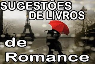 sugestões e indicaçoes de livros de romance e historias de amor