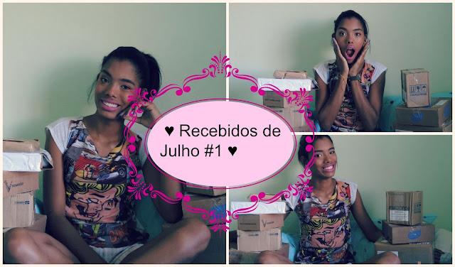 ♥ Vídeo: Recebidos de Julho #1 ♥