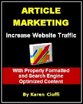 Article Marketing - Increase Website Traffic Using Properly Formatted and Optimized Content