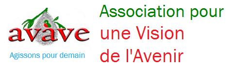 """Association pour une Vision de l'Avenir               """"avave""""                  Agissons pour demain"""