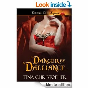 Danger by Dalliance by Tina Christopher