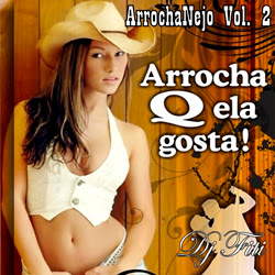 ArrochaNejo Download – Dj Fiti – ArrochaNejo Vol.02 (2013)