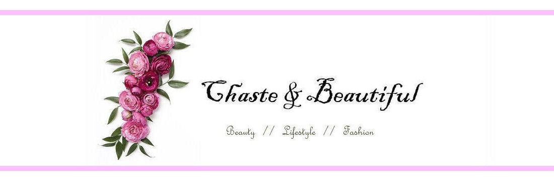 Chaste & Beautiful