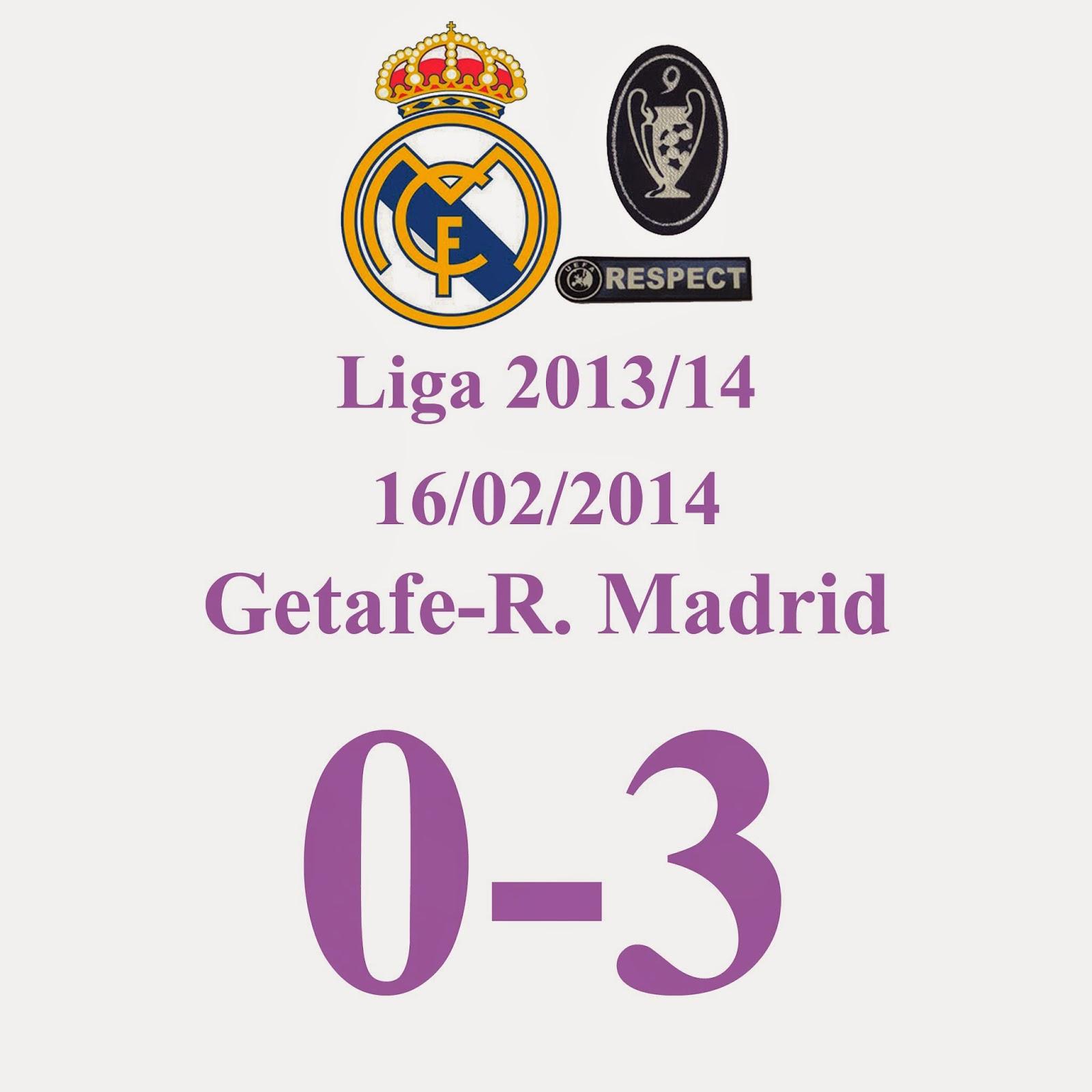 Getafe 0 - 3 Real Madrid (Jornada 24) 16/02/2014 - Goleada del Real Madrid en Getafe