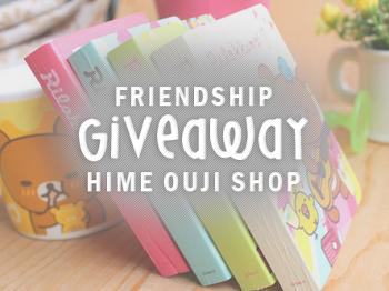 Friendship Giveaway Hime Ouji Shop