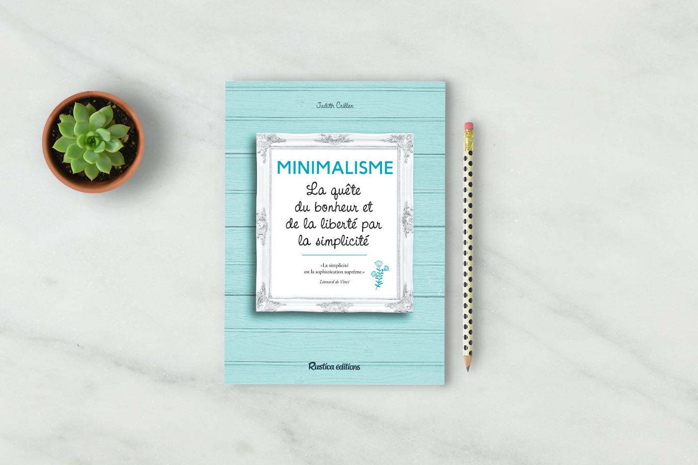 La petite maison de lysie minimalisme la qu te du for Livre sur le minimalisme