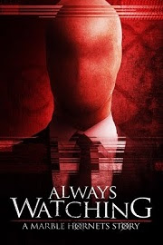 Always Watching: A Marble Hornets Story (2015)