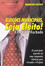 Eleições Municipais, Seja Eleito