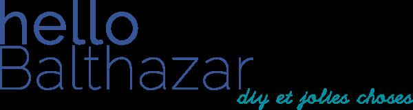 Hello Balthazar - Blog DIY, voyages et lifestyle