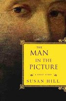 The Man in the Picture: A Ghost Story by Susan Hill