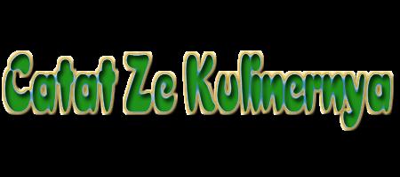 Catat Ze Kulinernya