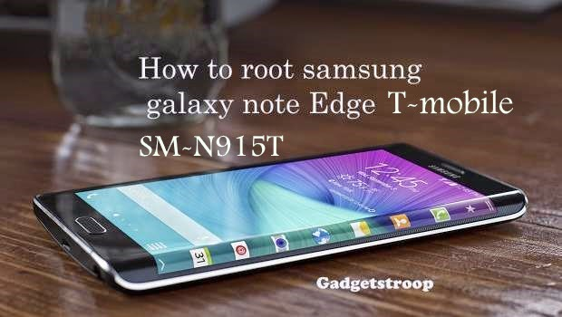 Root t-mobile samsung galaxy note edge SM-N915T