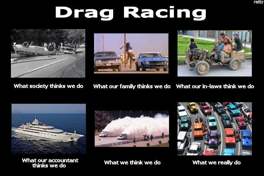 Drag Racing Funny Quotes Quotesgram