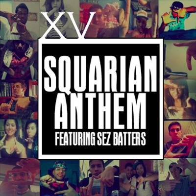 XV - Squarian Anthem
