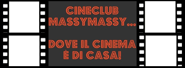 Cineclub MassyMassy...Dove il cinema è di casa!