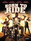 Sinopsis Born to Ride
