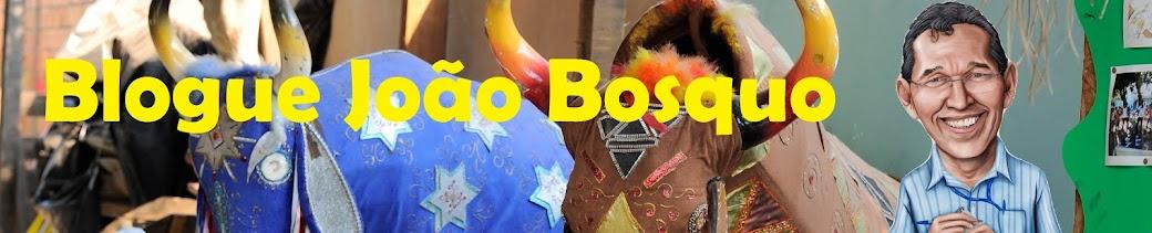 Blogue João Bosquo