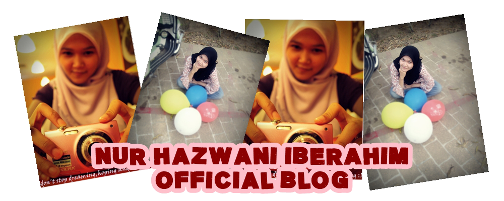 Nur Hazwani Official Blog