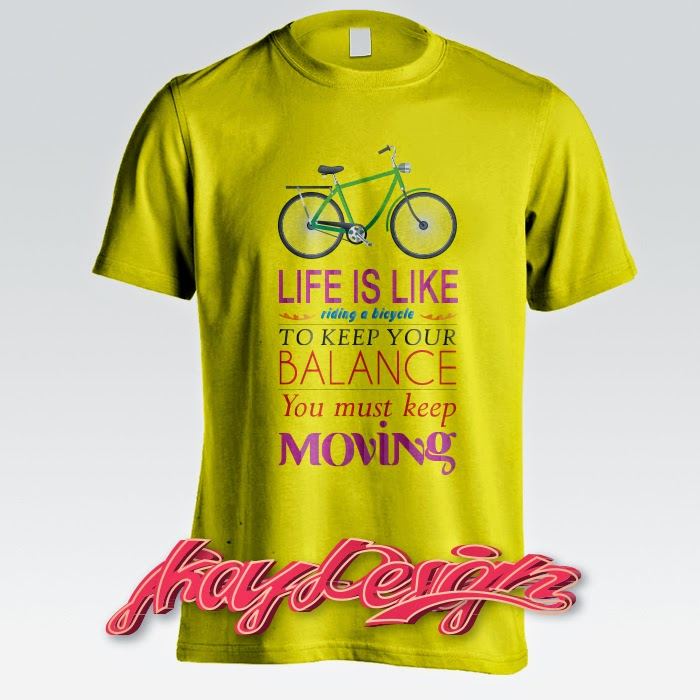 Life is Like Riding a Bicycle Yellow Tshirt