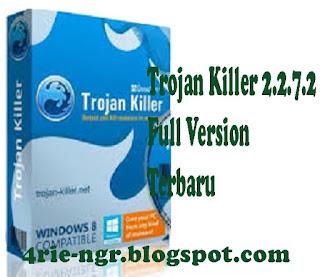 Trojan Killer 2.2.7.2 Full Version Terbaru