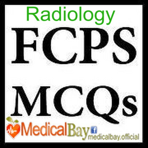 FCPS 1 Radiology Past Papers MCQs January 2009 Recalls