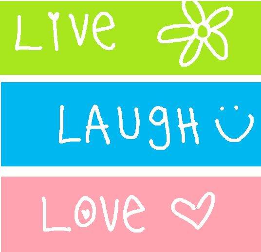 I Define Me Live Laugh Love