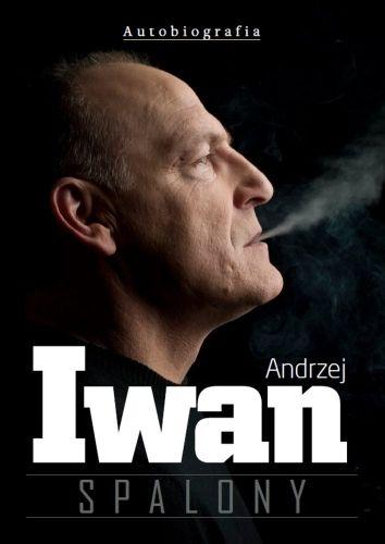 """Okładka książki """"Spalony"""" Andrzeja Iwana"""