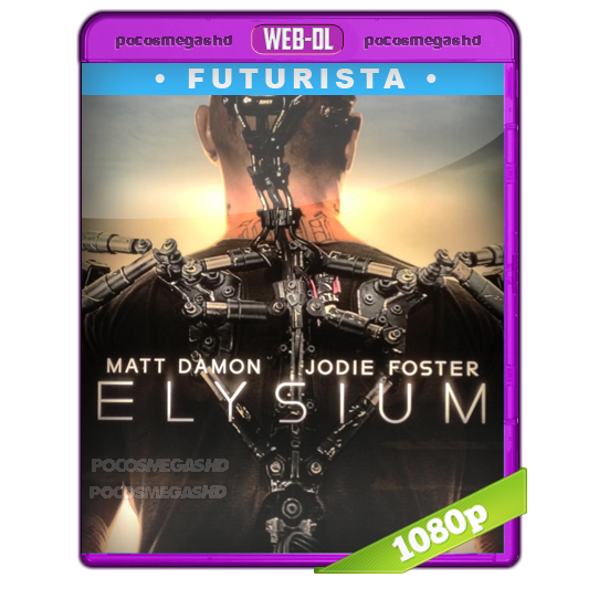 Elysium (2013) WEB DL HD 1080p Audio Dual Latino 5.1/Ingles 5.1 (peliculas hd )