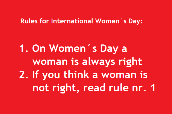 Funny International Women S Day Memes : Straight talk there you go again time to make her feel