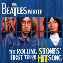The 10 Coolest Things The Beatles Ever Did: 06. The Beatles Wrote The Rolling Stones' First Top 20 Hit Song