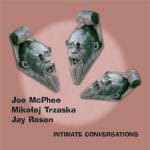 Joe McPhee / Mikolaj Trzaska / Jay Rosen