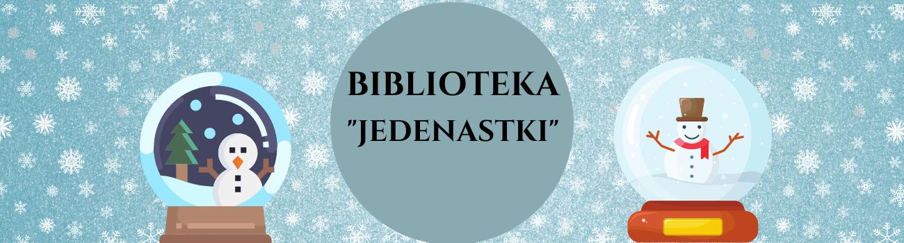 "Biblioteka ""Jedenastki"""