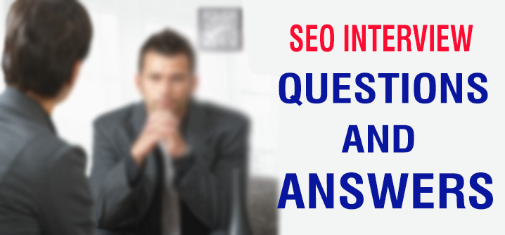Advanced Senior SEO Interview Questions And Answers 2016 Latest