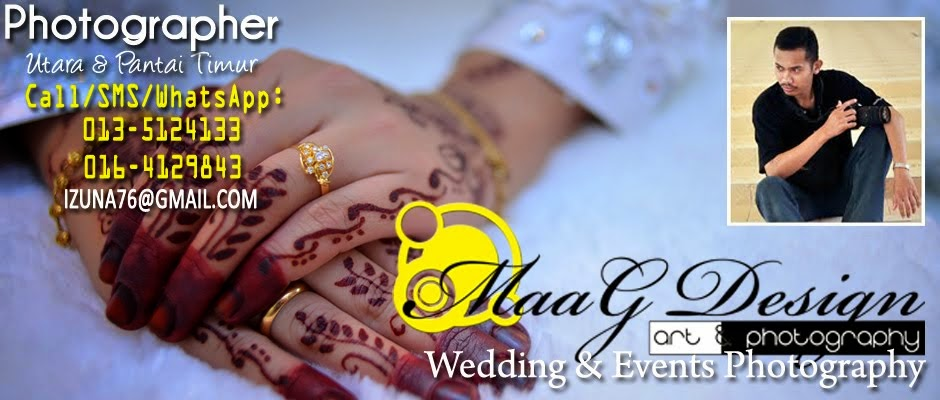 MaaG Design Wedding Photograper | Jurugambar Perkahwinan | Penang | Kedah | Kelantan