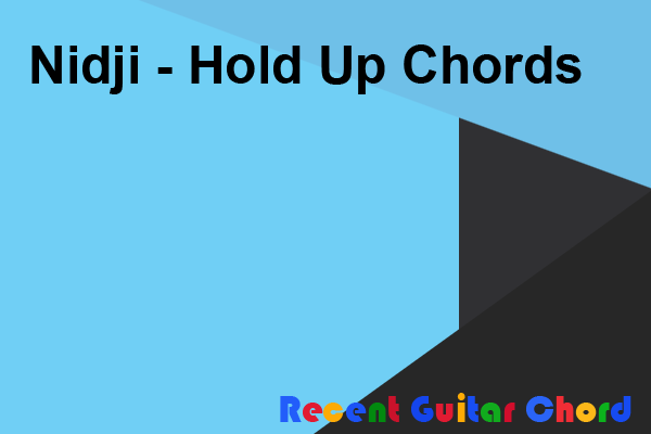 Nidji - Hold Up Chords