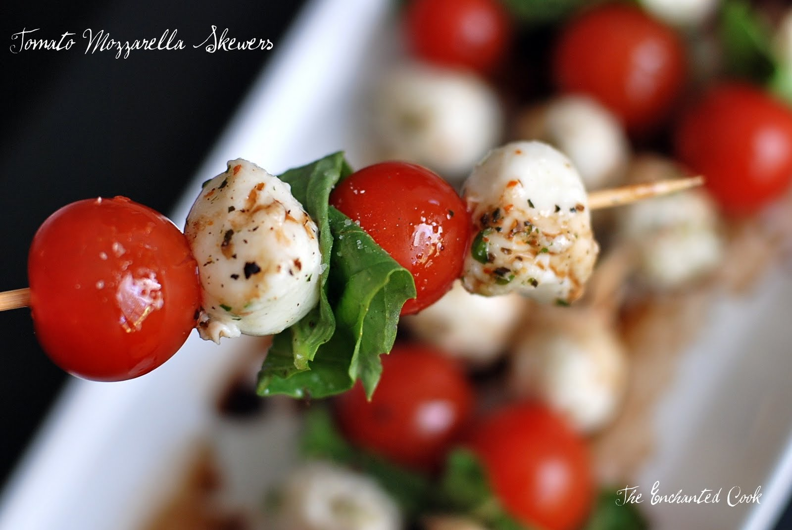 The Enchanted Cook: Tomato Mozzarella Skewers
