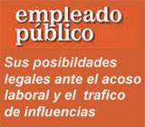 """El Mobbing y """"El Tráfico de Influencias"""" en la Función Pública"""