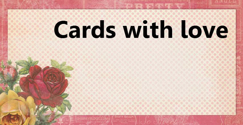 Cards with love...