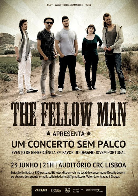 The Fellow Man - Um Concerto Sem Palco