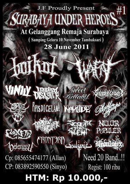 Surabaya Under Heroes (28 June 2011) Need More Band
