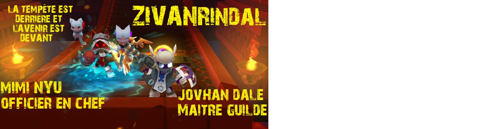 ZIVANRINDAL - GUILDE SPIRAL KNIGHT